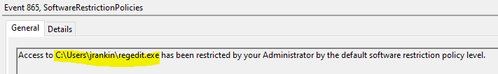 Access to regedit.exe has been restricted by your Administrator by the default software restriction policy